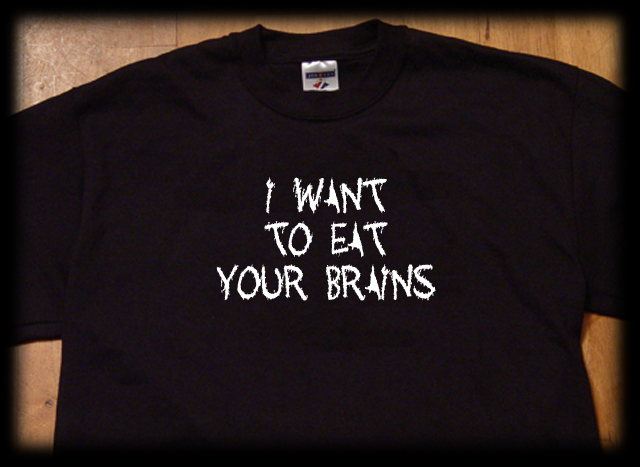 I want to eat your brains