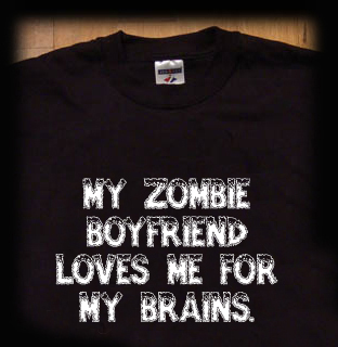zombie boyfriend loves me for my brains goth t shirt