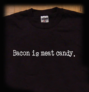 bacon is meat candy t shirt