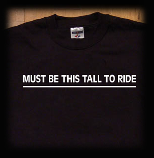 must be this tall to ride