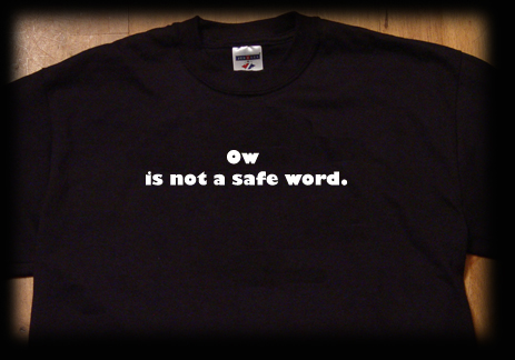 ow is not a safeword t shirt
