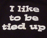 like to be tied up t shirt